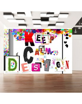 Fotobehang - Keep Calm and Design